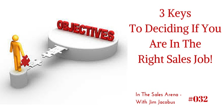 3 keys to deciding right sales job